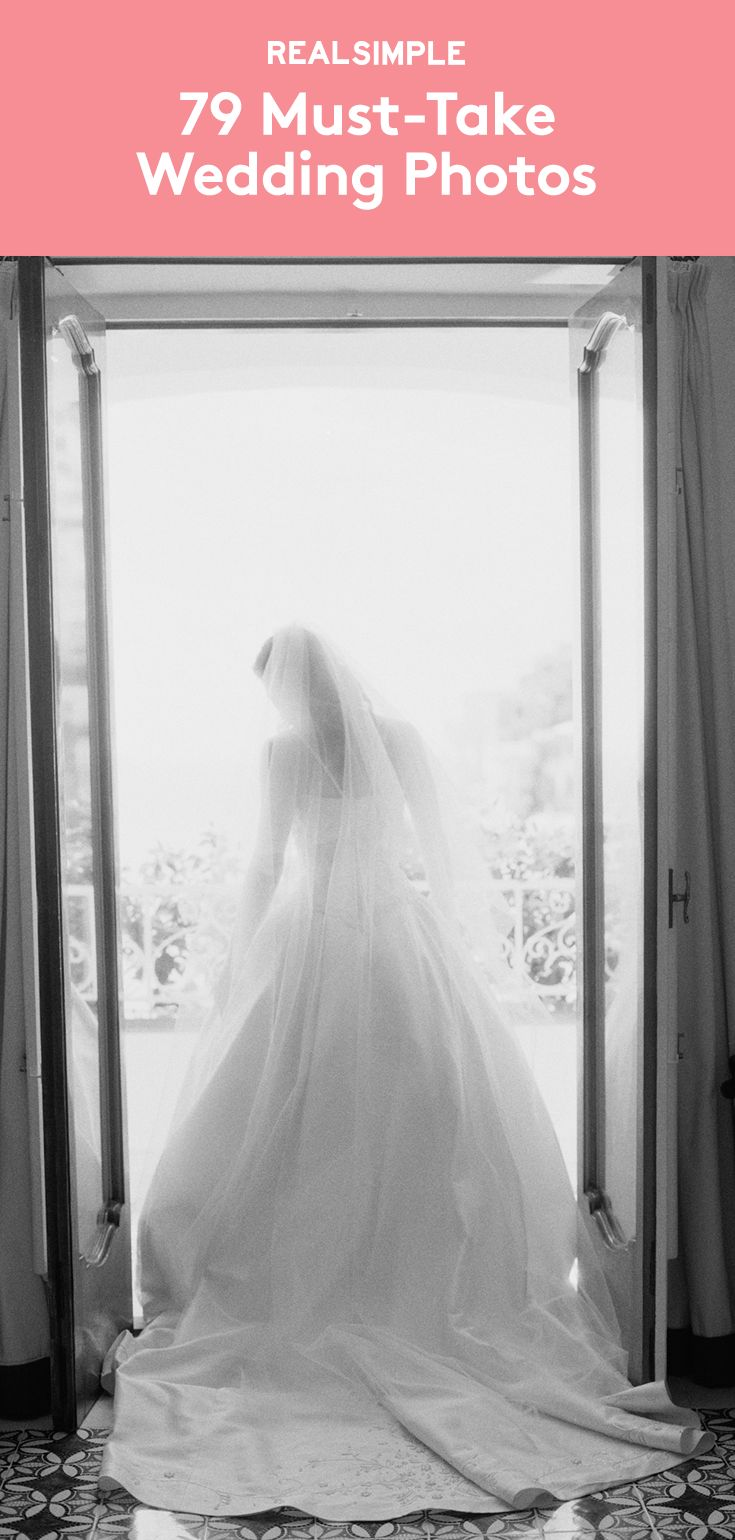 79 Must-Take Wedding Photos | A week or so before the ceremony, supply the photographer with a list of moments that are important to you. Pick and choose from these 79 photo ops, keeping in mind that each shot should take about four minutes.