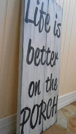 life is better on the porch sign - Google Search