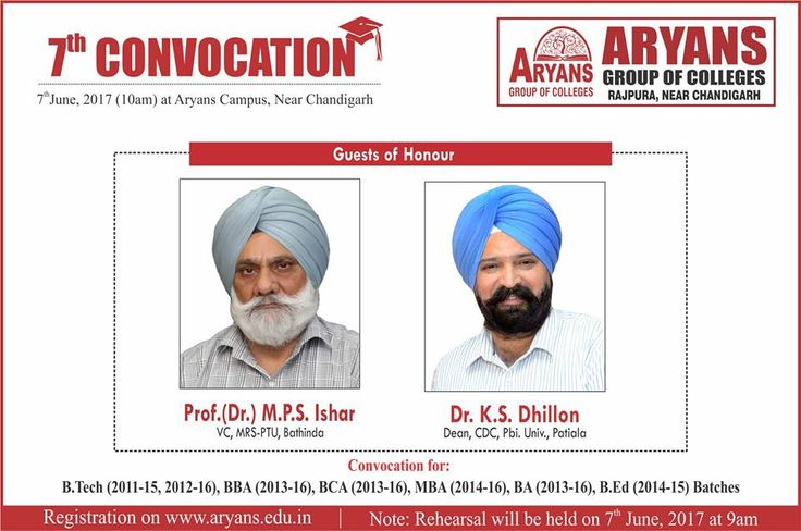 Prof(Dr.) Mohan Paul Singh Ishar, Vice Chancellor, Maharaja Ranjit Singh Punjab Technical University Bathinda & Dr. Kulbir Singh Dhillon, Dean Punjabi University, Patiala would be the Guests of Honour in Aryans 7th Convocation to be held on 7th June, 2017 at Aryans Group of Colleges, Chandigarh. Registration on www.aryans.edu.in #7thConvocation #AryansCampus #BTech #MBA #BBA #BCA #BEd #11thFoundationDay