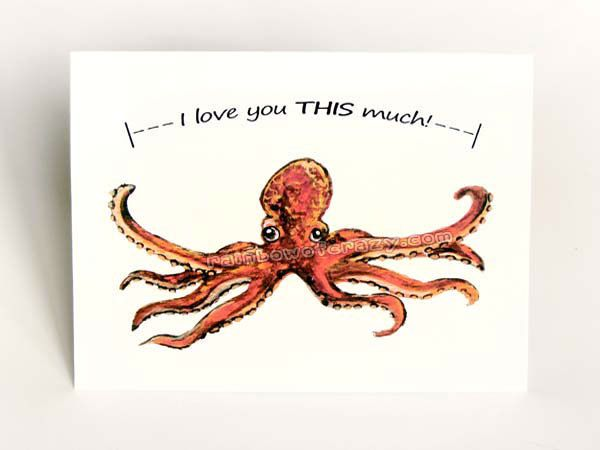 Octopus Card I Love You This Much Cute Valentine by rainbowofcrazy, $4.00