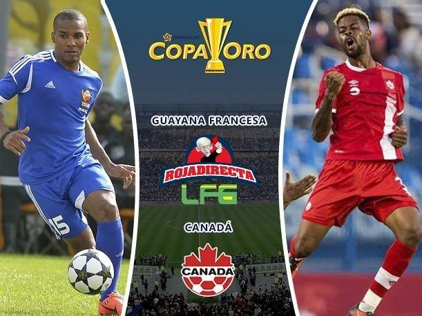 Ver Guayana Francesa vs Canadá EN VIVO Online Copa Oro 7 Julio 2017