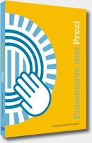 Boek Presenteren met Prezi door Hedwyg van Groenendaal & website presenteren met prezi