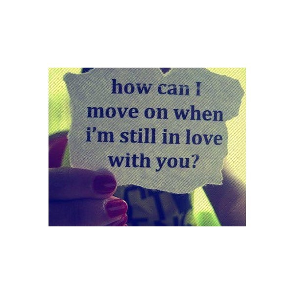 I Still Love You Quotes: 1000+ Ideas About Still In Love On Pinterest