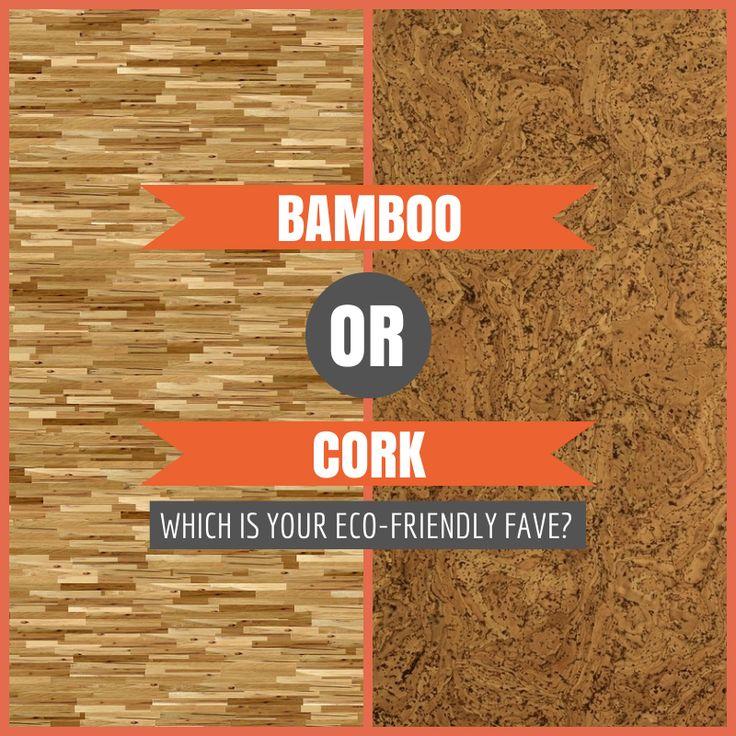 Which # EcoFriendly Flooring Do You Prefer: Bamboo or Cork?
