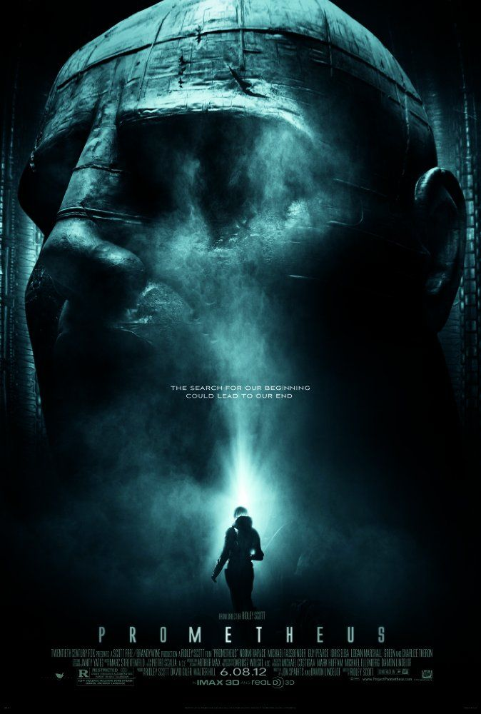 Prometheus (2012) R  -  Following clues to the origin of mankind, a team finds a structure on a distant moon, but they soon realize they are not alone.  -  Director: Ridley Scott  -   Writers: Jon Spaihts, Damon Lindelof   -    Stars: Noomi Rapace, Logan Marshall-Green, Michael Fassbender  -    ADVENTURE / MYSTERY / SCI-FI