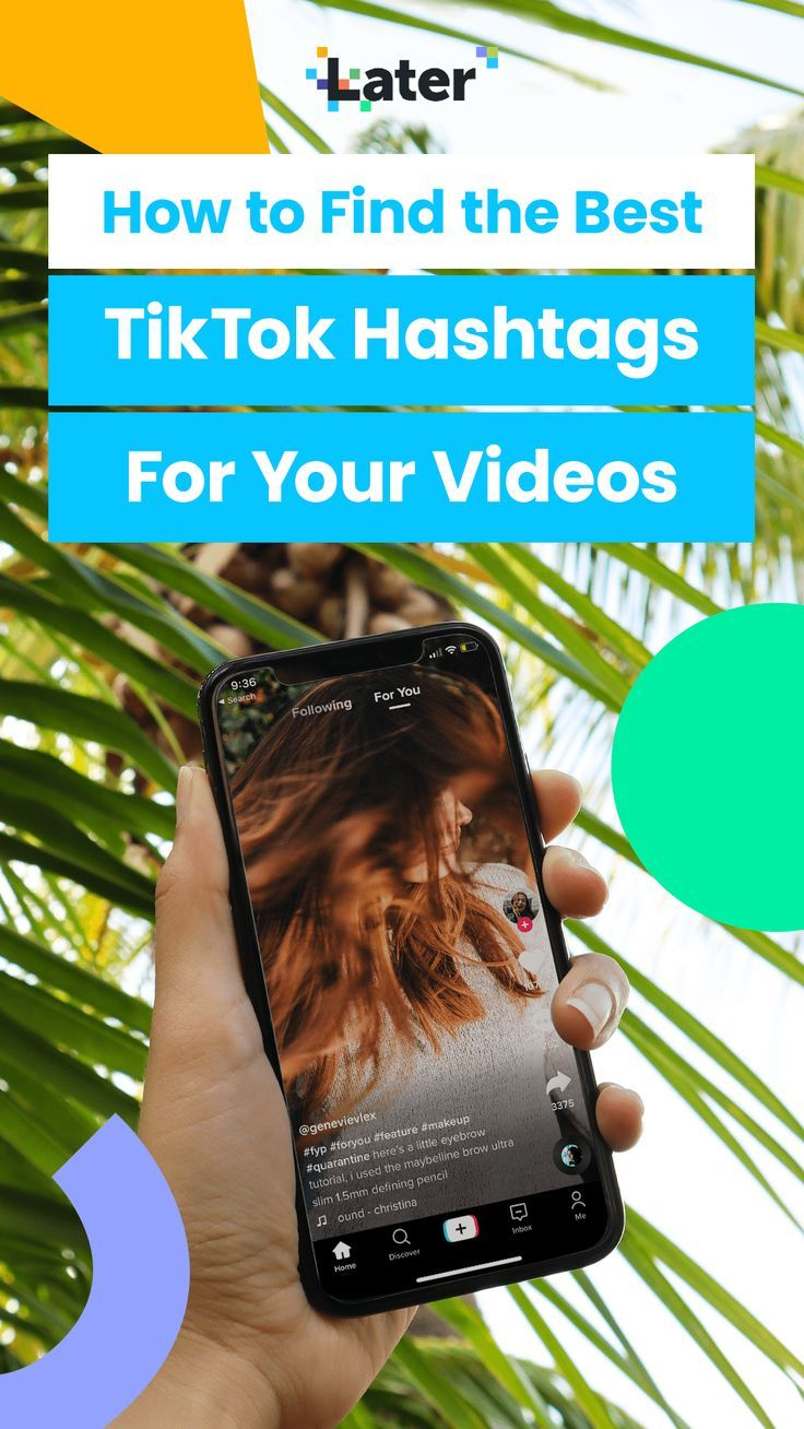 How To Find The Best Tiktok Hashtags For Your Videos Later Blog Video Content Marketing Popular Hashtags Trending Hashtags