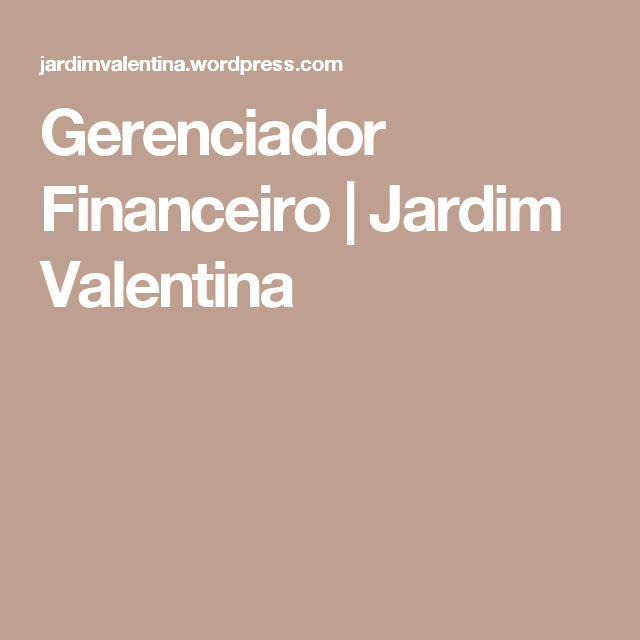 Gerenciador Financeiro | Jardim Valentina