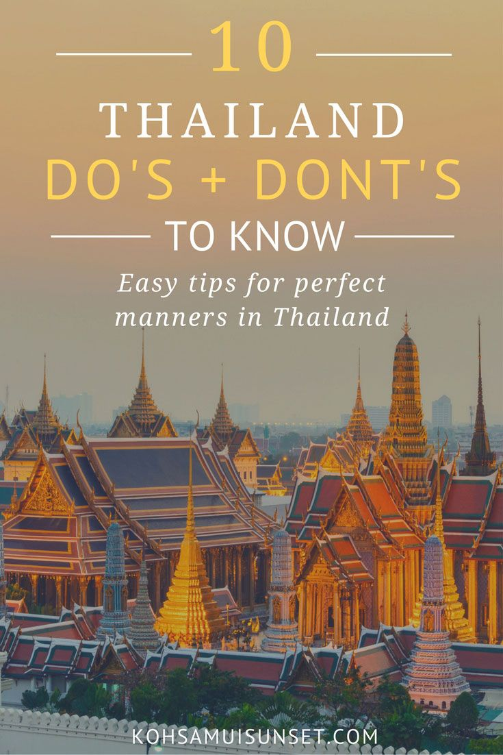 Do's & Don'ts in Thailand: 10 Easy Tips for Perfect Manners