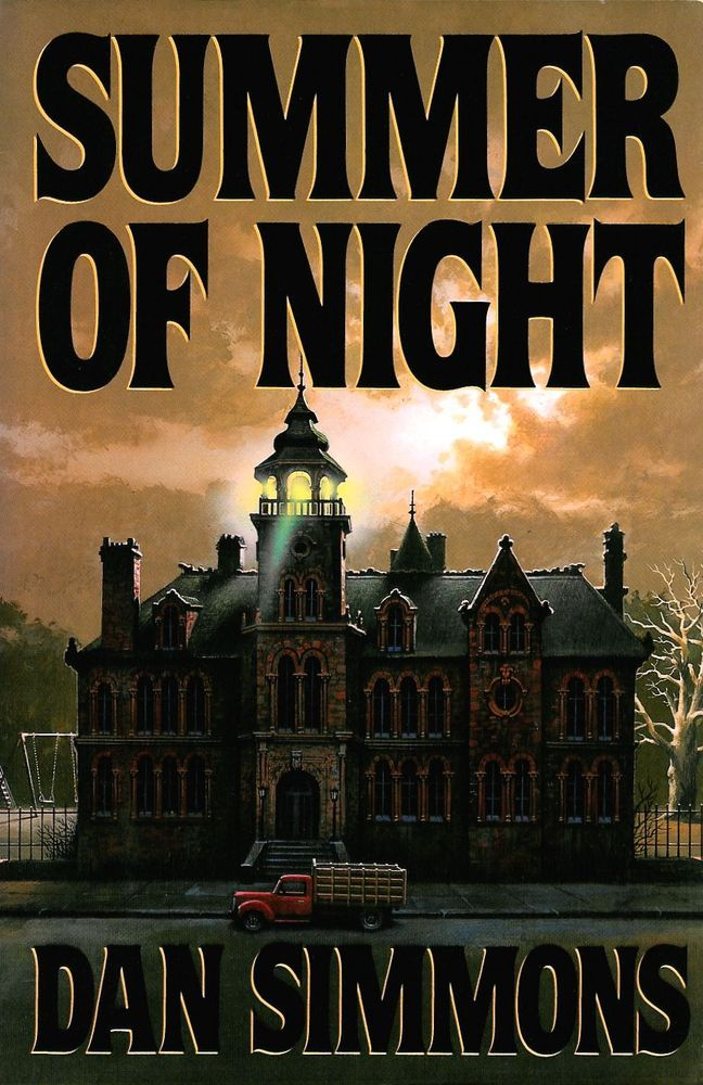 """Summer of Night""(1991)by Dan Simmons A novel in which the parts are better than the total."