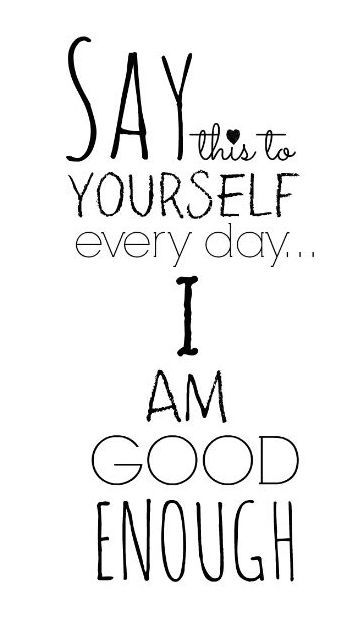 i am good enough quote