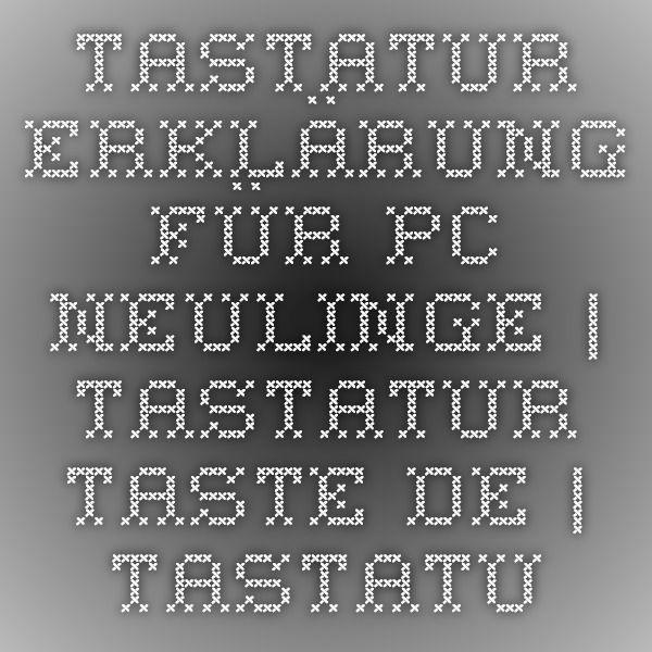 Tastatur Erklärung für PC-Neulinge   Tastatur-Taste.de   Tastatur-Taste.de