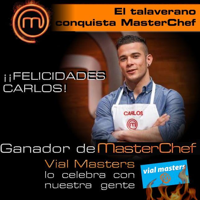 ¡¡¡Felicidades Carlos!!! El talaverano gana MasterChef3 y desde Autoescuelas Vial Masters queremos celebrarlo con nuestra gente.