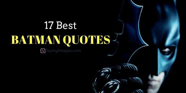 17 Best Batman Quotes
