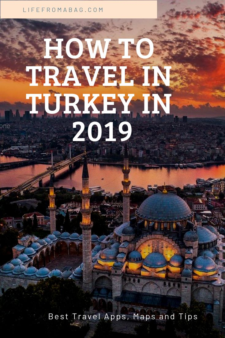 How to travel in Turkey in 2019