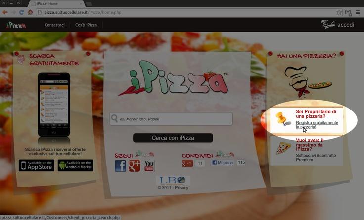 Benvenuto in iPizza Standard! In pochi passi registrerai i tuoi locali in iPizza. E' GRATUITO!  1) Entra nella sezione iPizza Standard a destra nella home page iPizza