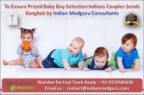 family balancing clinics in india, pgd in india cost, ivf for baby boy in bangkok, family balancing clinics in mumbai, baby boy through ivf in bangkok, family balancing clinics in delhi, gender determination India, baby boy Selection in India, cost of baby boy Selection India, baby boy Selection cost in India,