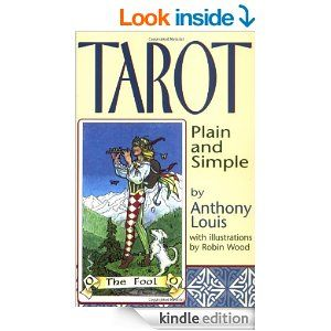 68 best tarot decks and books images on pinterest tarot decks tarot plain and simple kindle edition by anthony louis religion spirituality kindle ebooks fandeluxe Choice Image