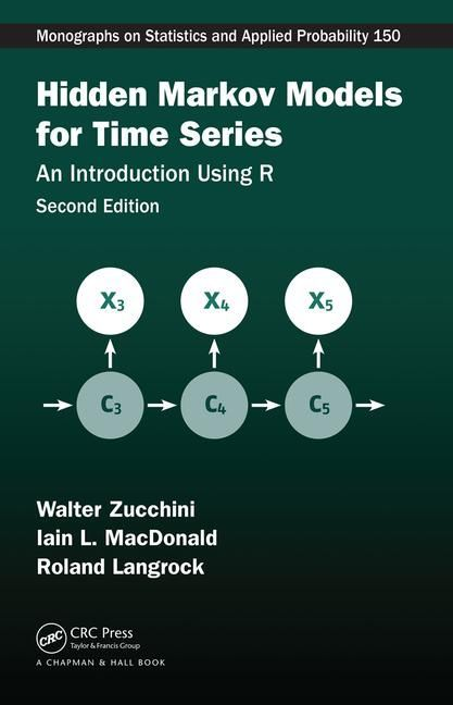 Hidden markov models for time series : an introduction using R / Walter Zucchini, Iain L. MacDonald, Roland Langrock - https://bib.uclouvain.be/opac/ucl/fr/chamo/chamo%3A1933127?i=0