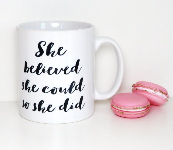 She believed she could so she did Mug by TheBestOfMeDesigns