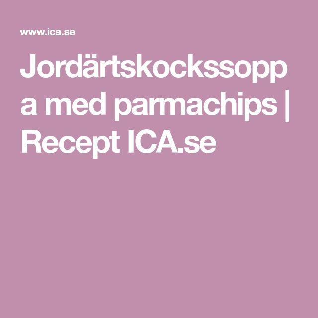 Jordärtskockssoppa med parmachips | Recept ICA.se