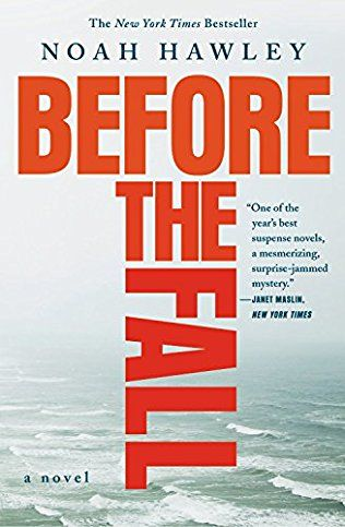 Before the Fall by Noah Hawley. Feb 2017.