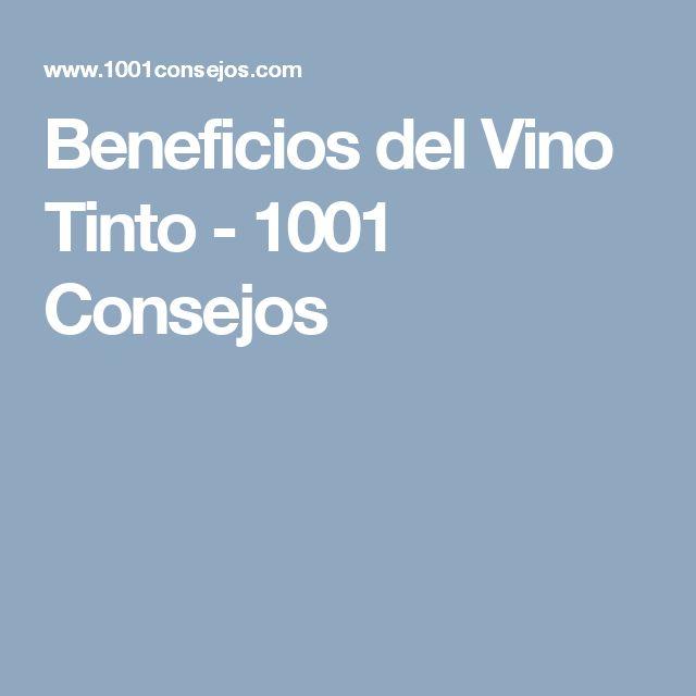 Beneficios del Vino Tinto - 1001 Consejos