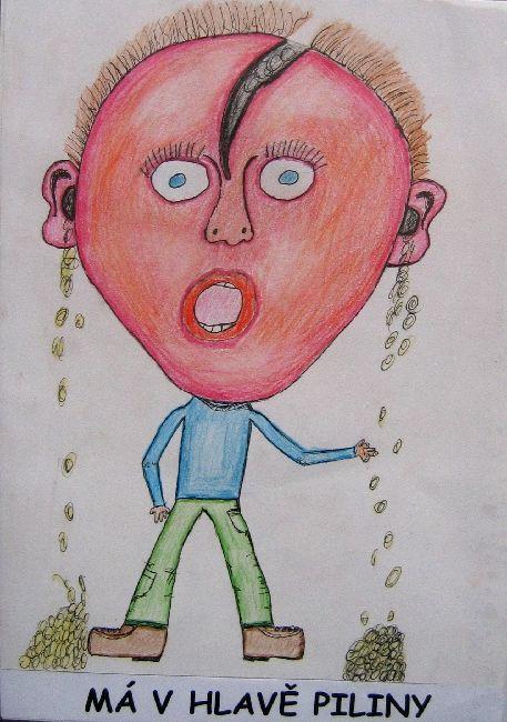 ILUSTRACE FRAZEOLOGISMŮ, 2005, Má v hlavě samé piliny