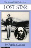 Lost Star: The Story of Amelia Earhart.   Biography and autobiography point of view lesson.