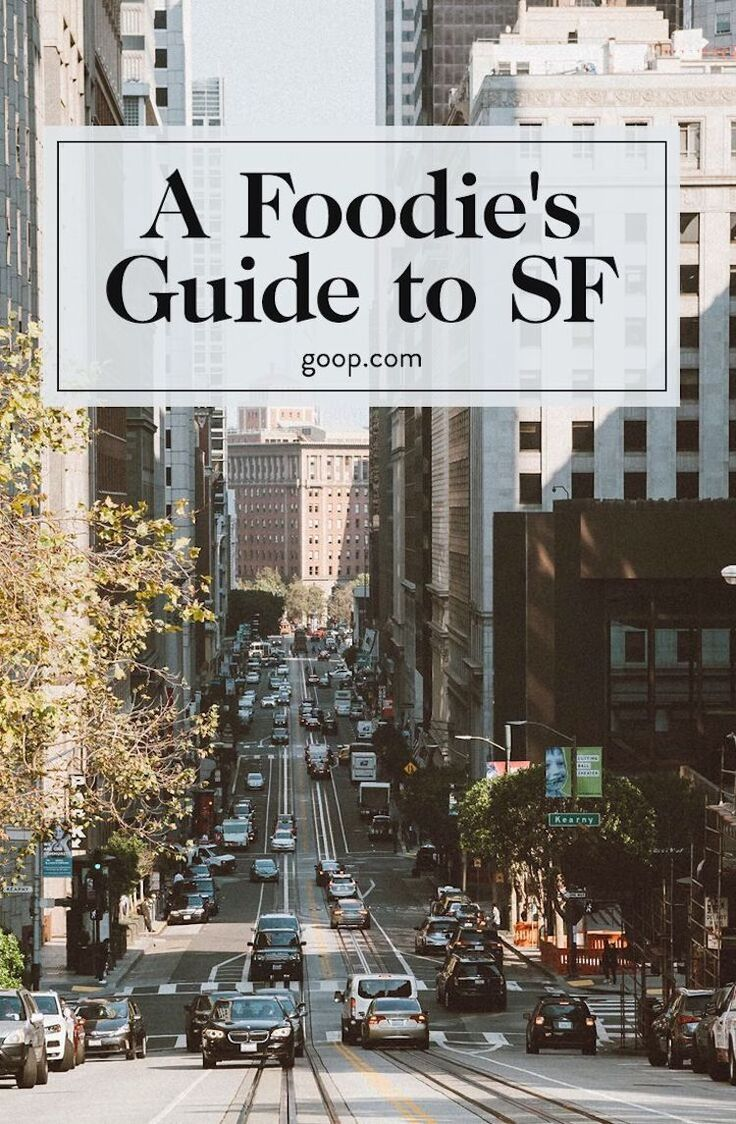 The San Francisco Foodie Guide 4385 best