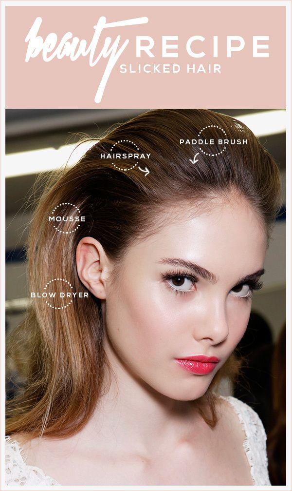 Beauty Recipe: Slicked Back Hair