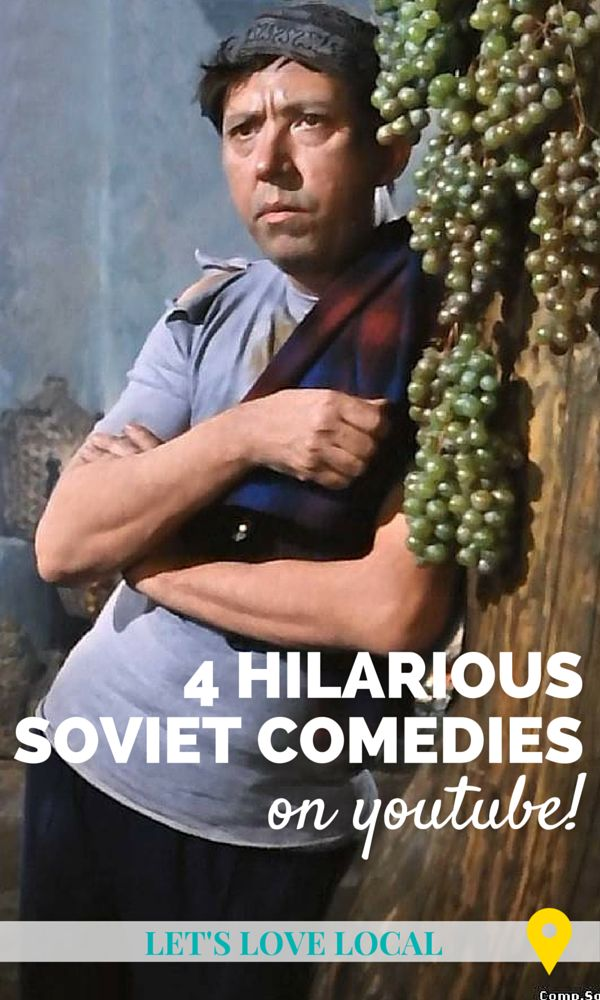 4 hilarious Mosfilm soviet comedies available for free on Youtube! - Let's Love Local