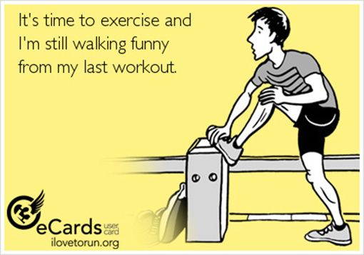 20 Gym Jokes To Get You Through Your Next Workout:It's time to exercise and I'm still walking funny from my last workout.
