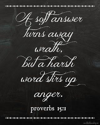 """free Proverbs 15:1 """"soft answer"""" 8x10 chalkboard printable from biblical homemaking..."""