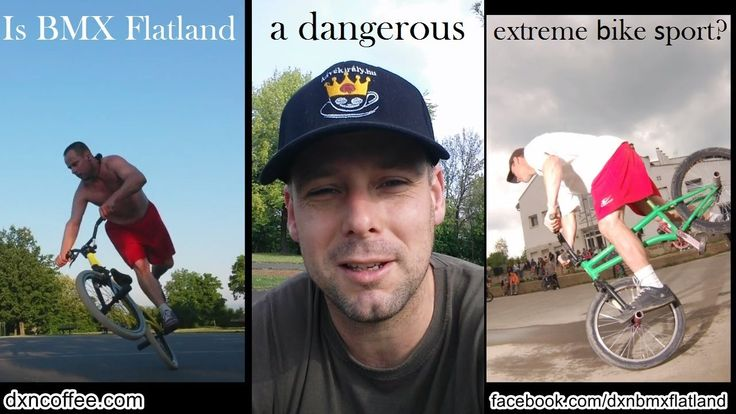 Is BMX Flatland a dangerous extreme bike sport and in what does it resem...