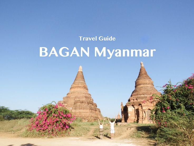 The Best of Bagan | Myanmar