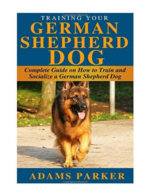 Cute German Shepherd Dog Training Books In 2020 With Images