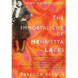 The Immortal Life of Henrietta Lacks (Hardcover)By Rebecca Skloot