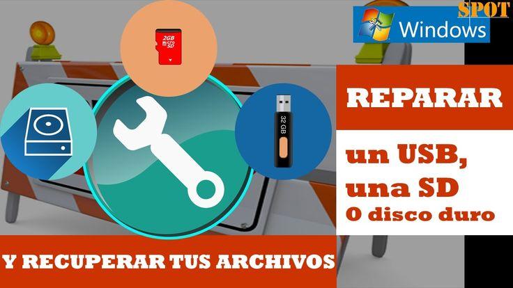 Reparar un USB, SD o disco duro y recuperar tus archivos