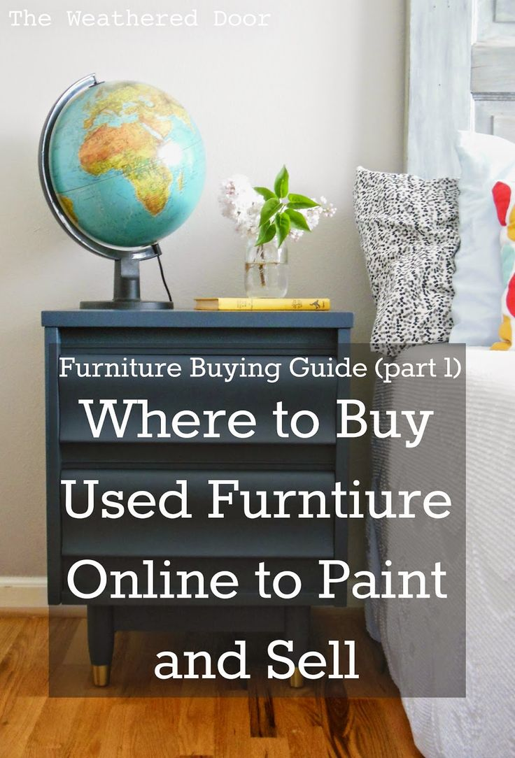 Furniture Buying Guide Where To Look For And Buy Used Pieces Online Paint Sell Part 1