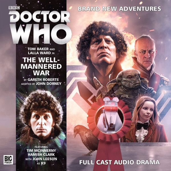 5, The Well - Mannered War: Starring Tom Baker as the Doctor, Lalla Ward as Romana II and John Leeson as K9