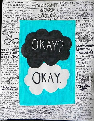 "the fault in our stars quotes ""Okay can be our always"" ""Okay"" ahhhh!!!"