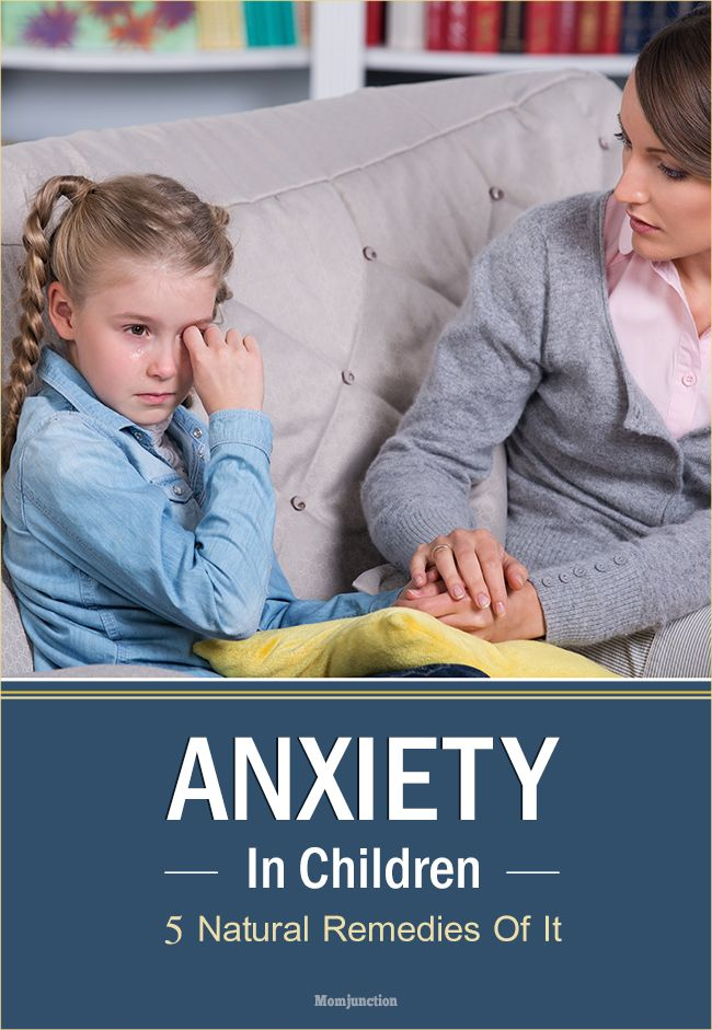 5 Natural Remedies For Anxiety In Children: Don't worry over anxiety, read our post and learn all about some natural remedies for anxiety here.