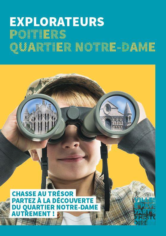 Disponible bientôt à l'Office de tourisme ! Je termine ce carnet de jeux et de découverte du patrimoine dans le quartier Notre-Dame de Poitiers... une chasse au trésor pour les explorateurs en herbe !  Réalisation en partenariat avec la Direction Coordination Culture - Patrimoine. (Couverture)