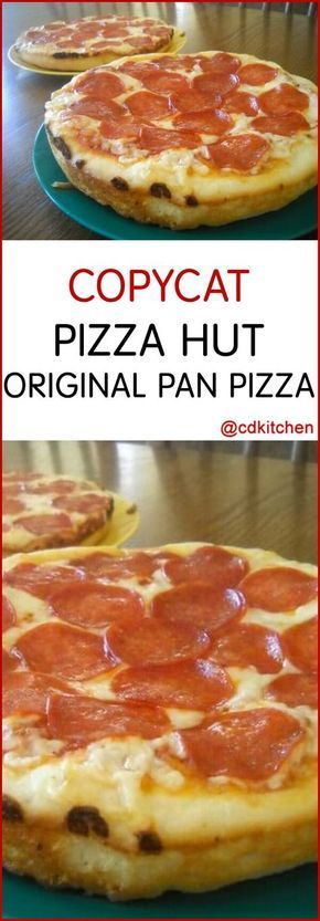 Make Your Own Pizza Hut Pan Pizza At Home This Copycat