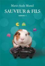 Sauveur & fils, tome 4 par Marie-Aude Murail