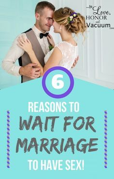 Why Wait for Marriage to Have Sex? 6 Reasons it's best to wait--and I'm not even mentioning STDs or pregnancy, either! Let's just look at the relationship. via @sheilagregoire