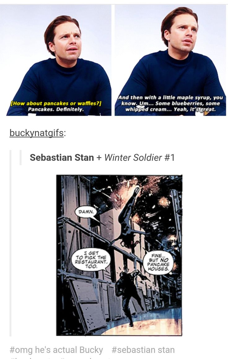I would've gone with waffles personally, but just yes. (from  http://natbucky.tumblr.com/post/143922644690/buckynatgifs-sebastian-stan-winter-soldier-1)