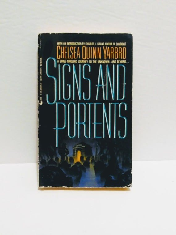 Signs And Portents Chelsea Quinn Yarbro Horror Paperback 1984 Horror Fiction In 2020 Quinn Horror Fiction Paperbacks