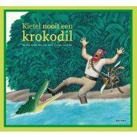 Kietel nooit een krokodil - Bette Westera en Thé Tjong-Khing - Kinderboekenpraatjes