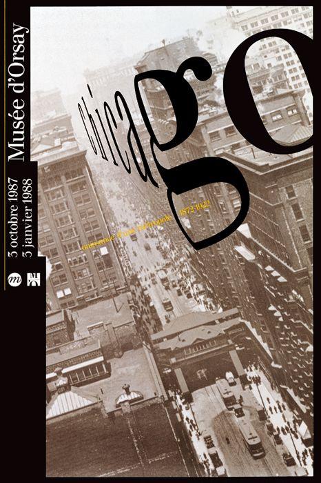 Philippe Apeloig – Chicago: Naissance d'une métropole 1872-1922, Musée d'Orsay, 1987